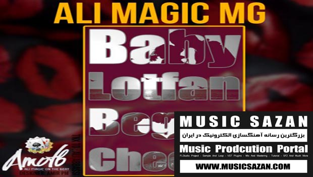 ( Ali MaGic MG - Baby Lotfan Begoo Cheese ( نقد و بررسی